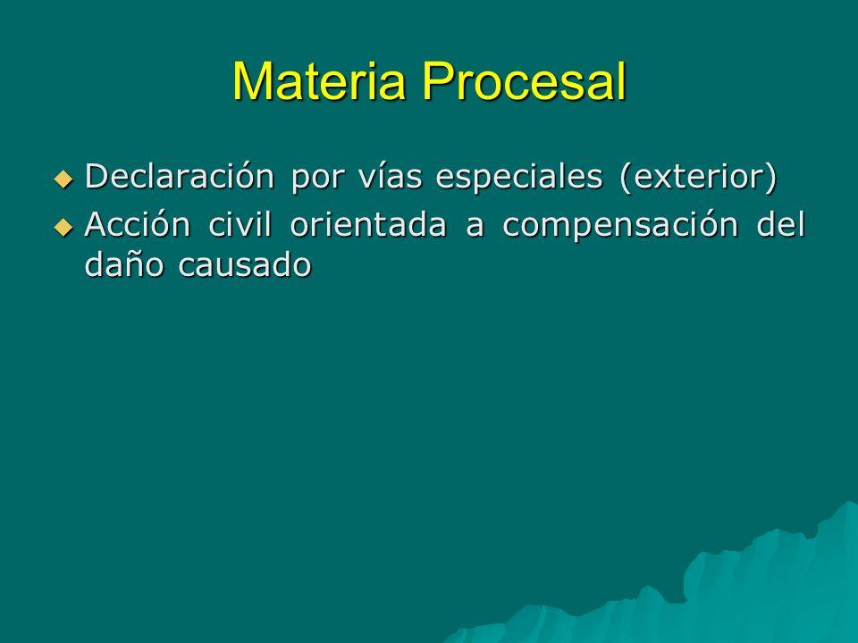 Materia Procesal Declaración por vías especiales (exterior)