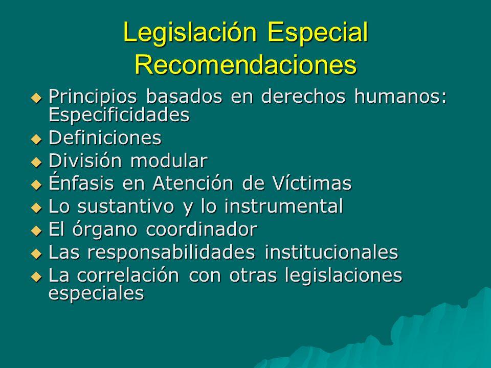 Legislación Especial Recomendaciones