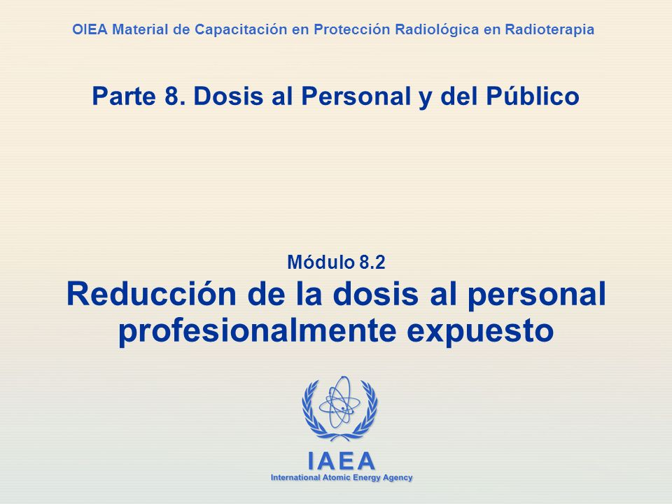 Parte 8. Dosis al Personal y del Público
