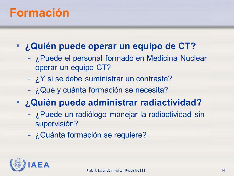 Formación ¿Quién puede operar un equipo de CT
