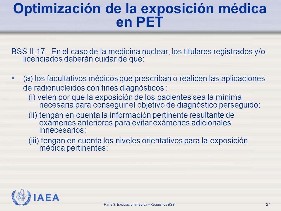 Optimización de la exposición médica en PET