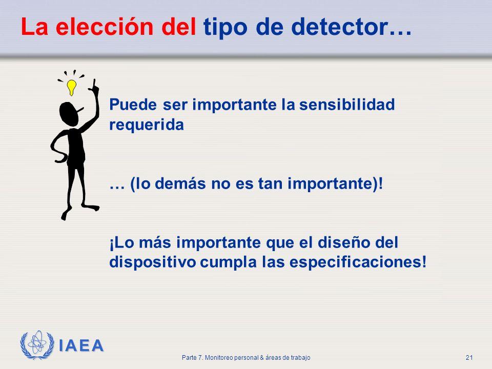 La elección del tipo de detector…