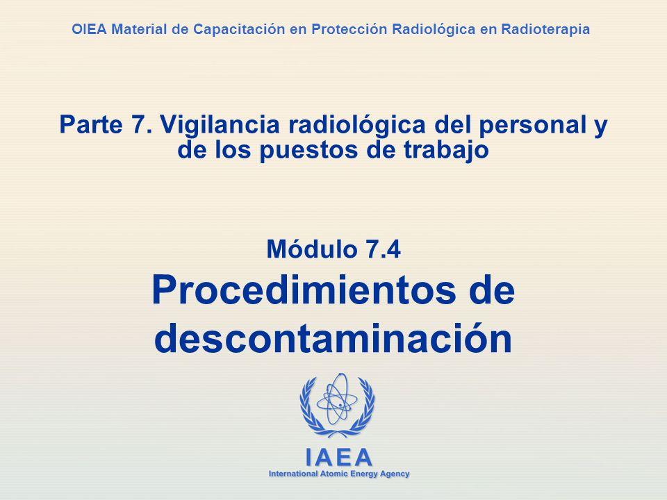 Módulo 7.4 Procedimientos de descontaminación