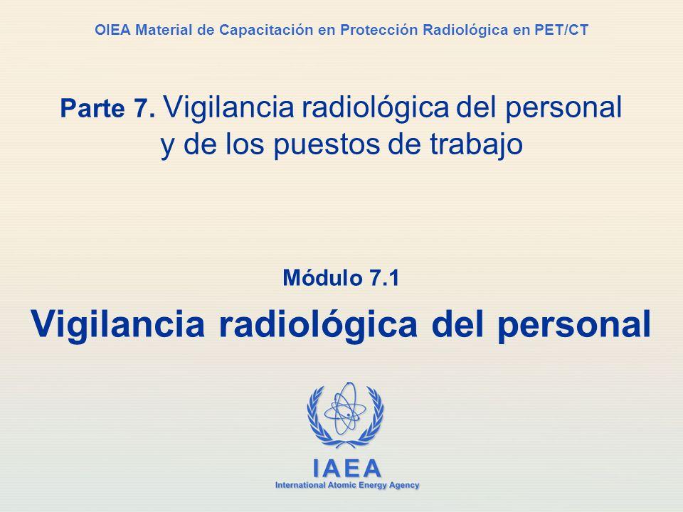Módulo 7.1 Vigilancia radiológica del personal