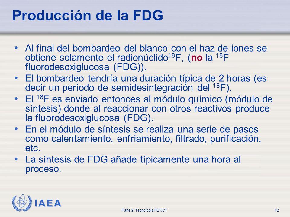 Producción de la FDG