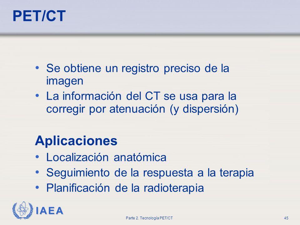 PET/CT Aplicaciones Se obtiene un registro preciso de la imagen