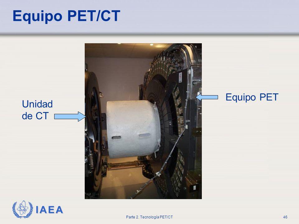 Equipo PET/CT Equipo PET Unidad de CT
