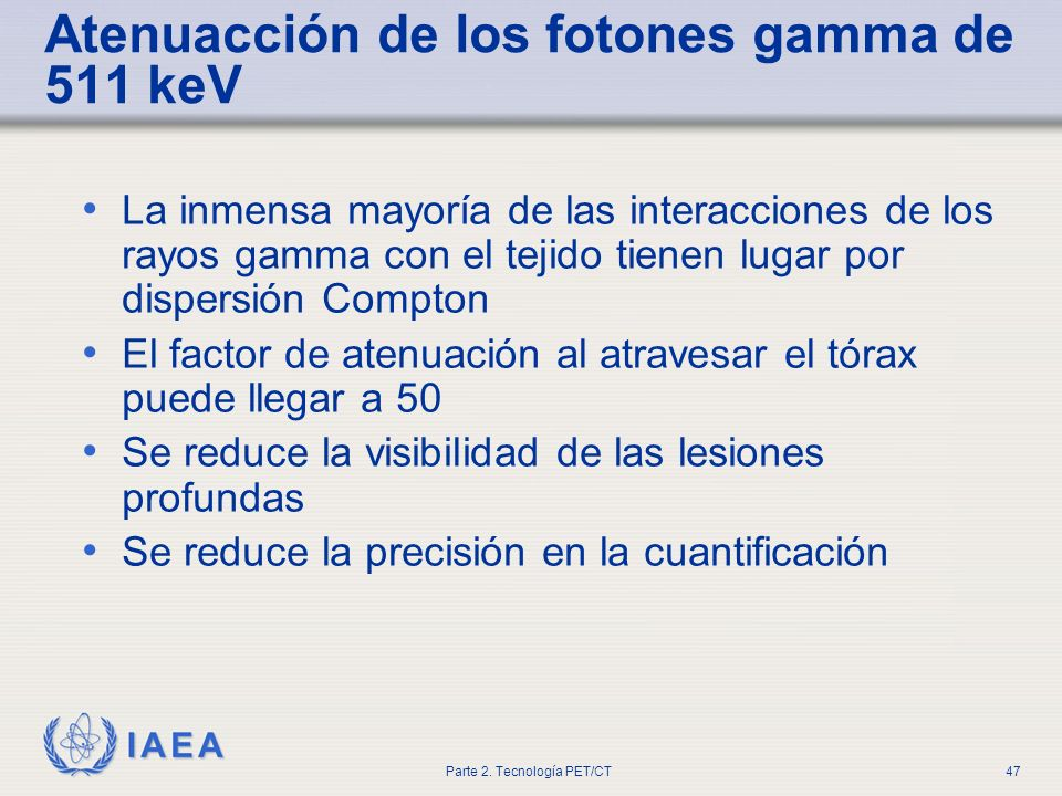 Atenuacción de los fotones gamma de 511 keV