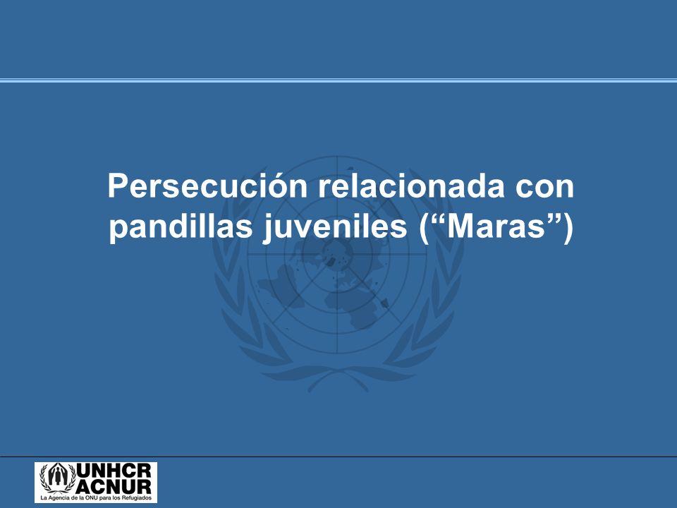 Persecución relacionada con pandillas juveniles ( Maras )
