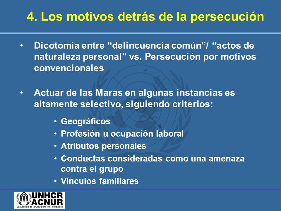 4. Los motivos detrás de la persecución