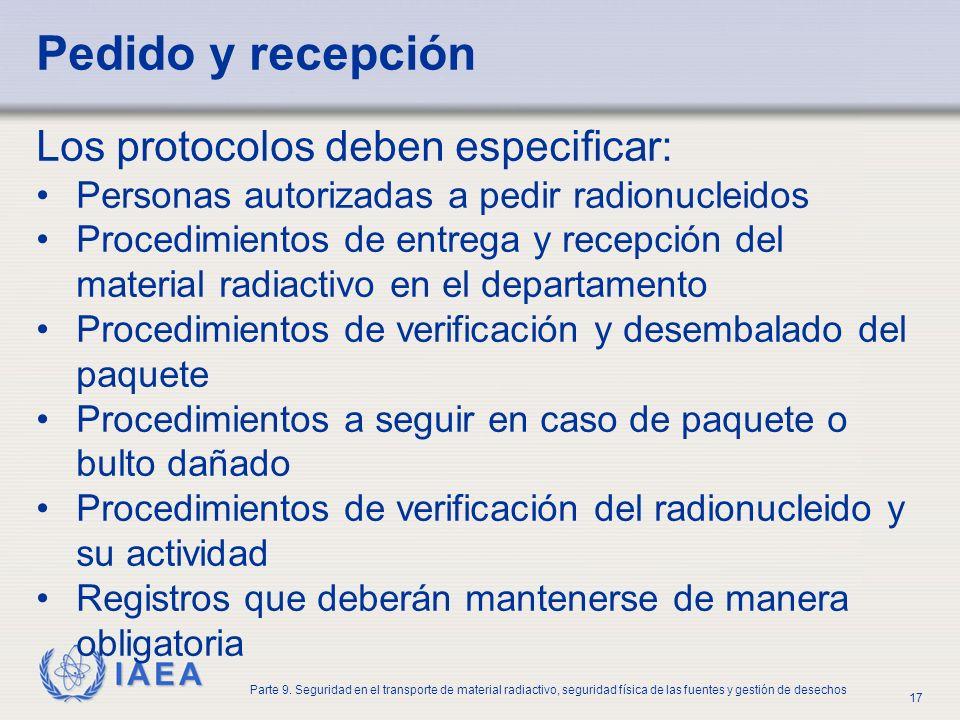 Pedido y recepción Los protocolos deben especificar:
