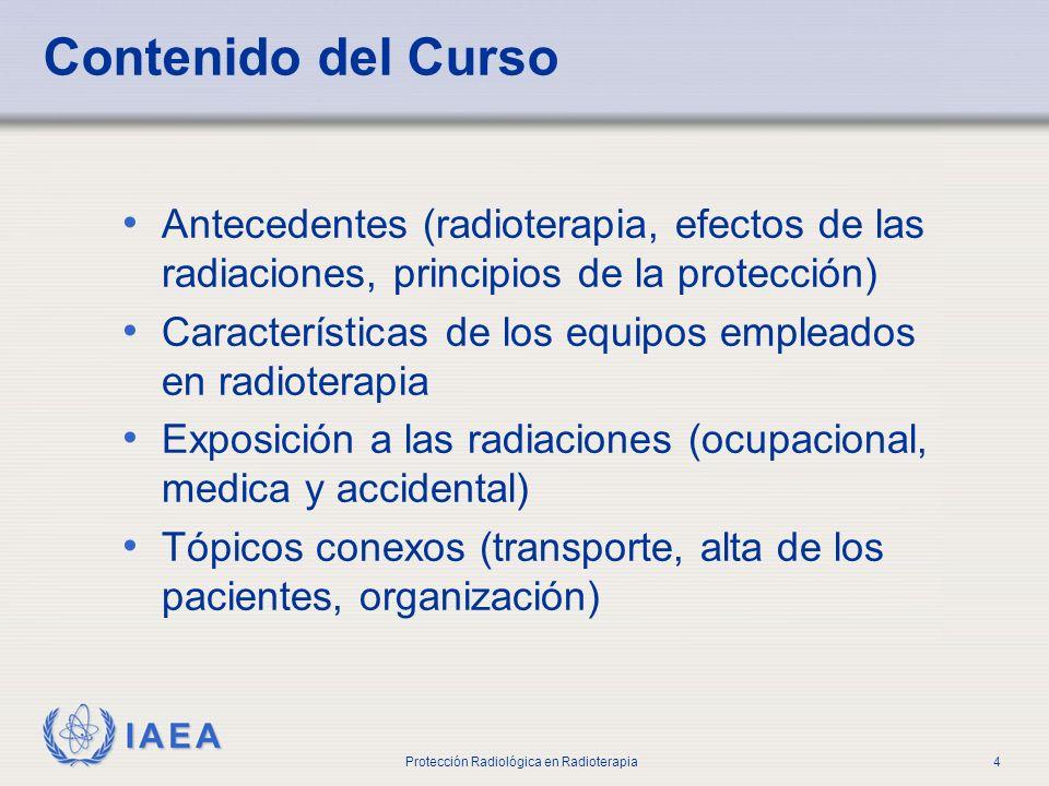 Parte No 0 Introducción. Contenido del Curso. Antecedentes (radioterapia, efectos de las radiaciones, principios de la protección)