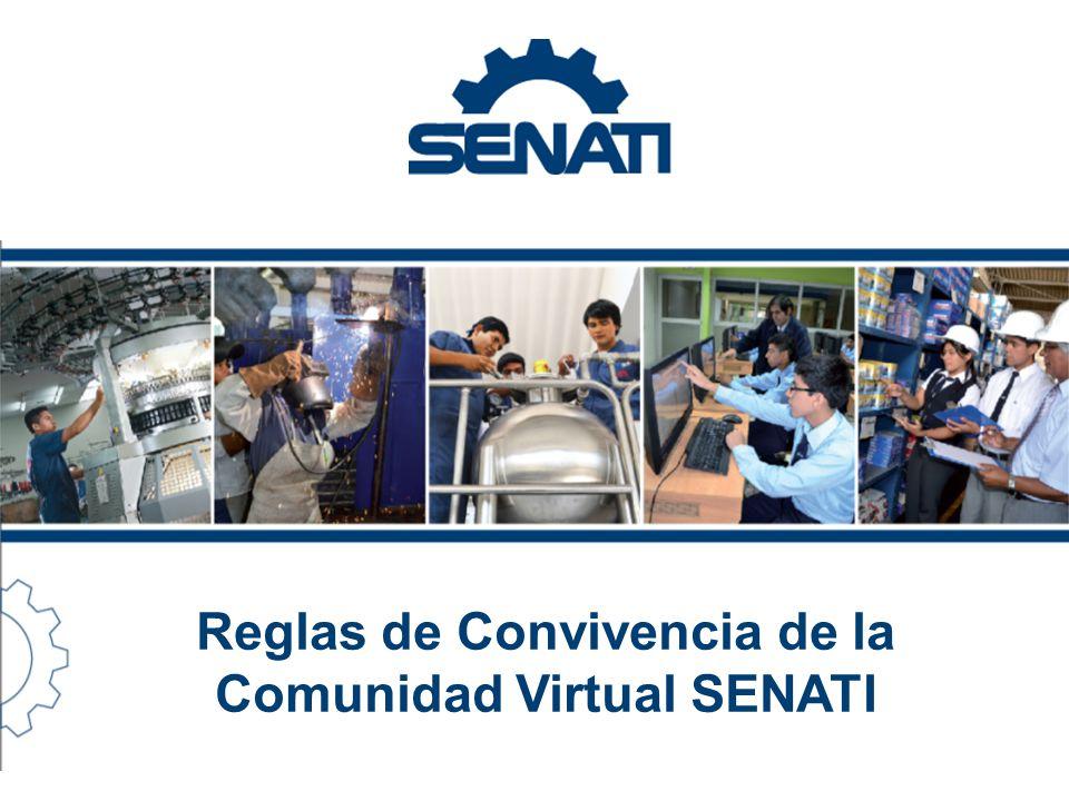 Reglas de Convivencia de la Comunidad Virtual SENATI