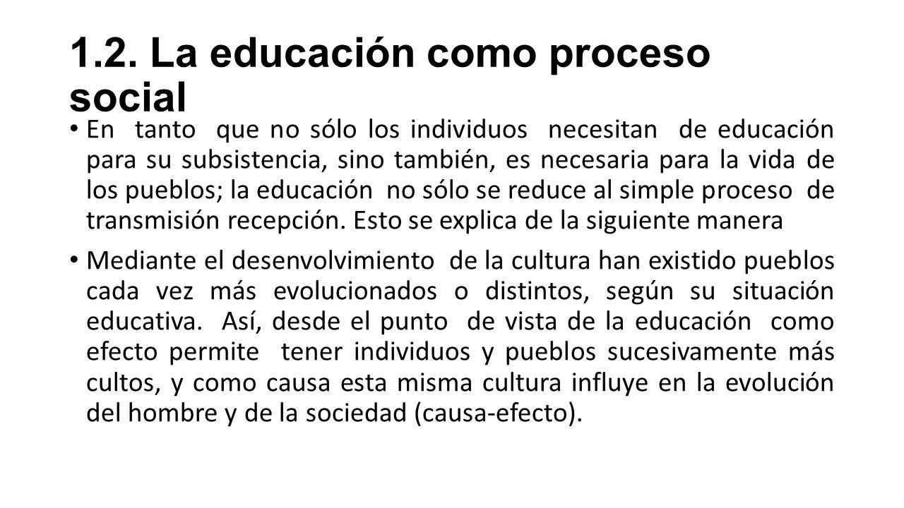 1.2. La educación como proceso social