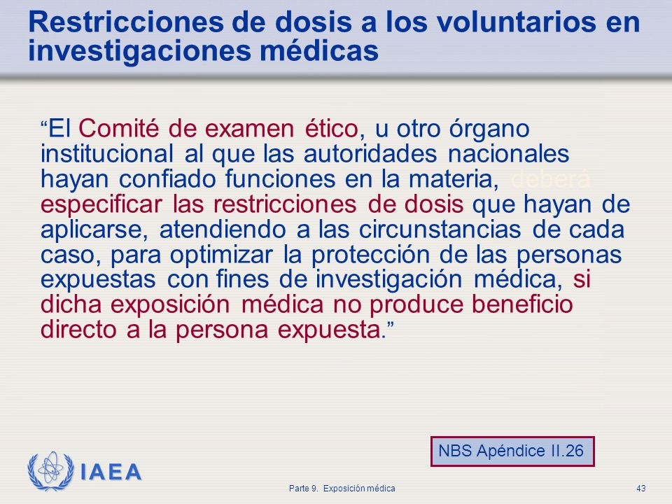 Restricciones de dosis a los voluntarios en investigaciones médicas