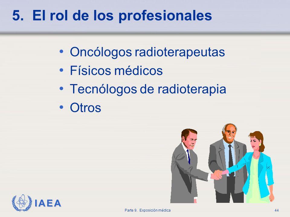 5. El rol de los profesionales