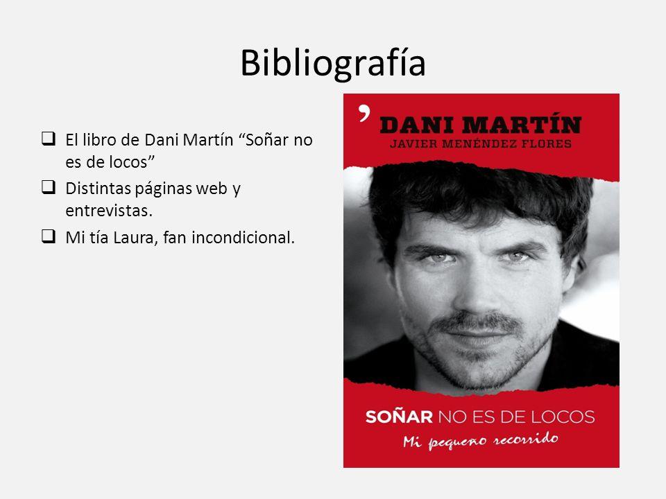 Bibliografía El libro de Dani Martín Soñar no es de locos