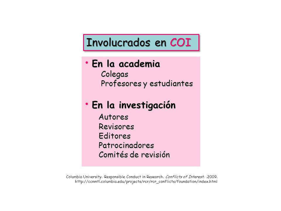 Involucrados en COI En la academia En la investigación Autores Colegas