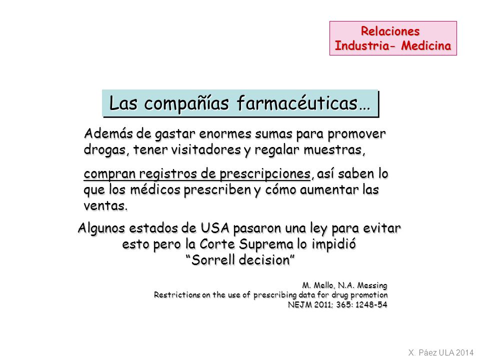 Las compañías farmacéuticas…