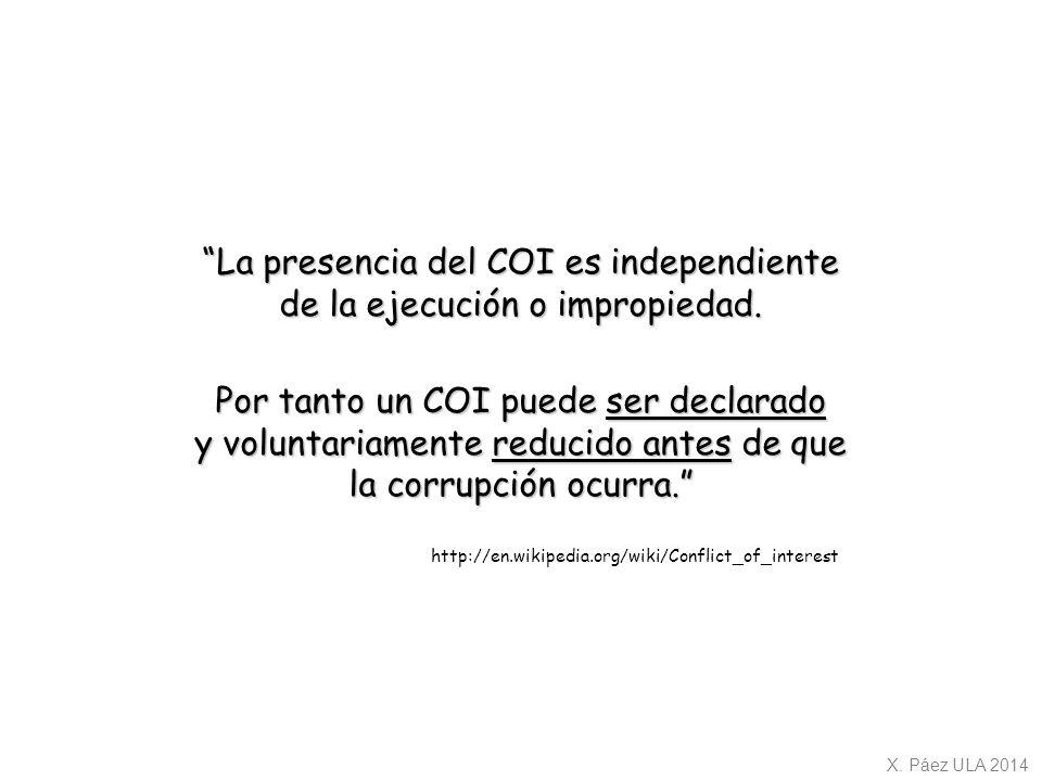 La presencia del COI es independiente de la ejecución o impropiedad.