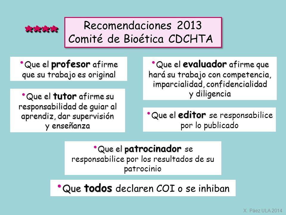 **** Recomendaciones 2013 Comité de Bioética CDCHTA
