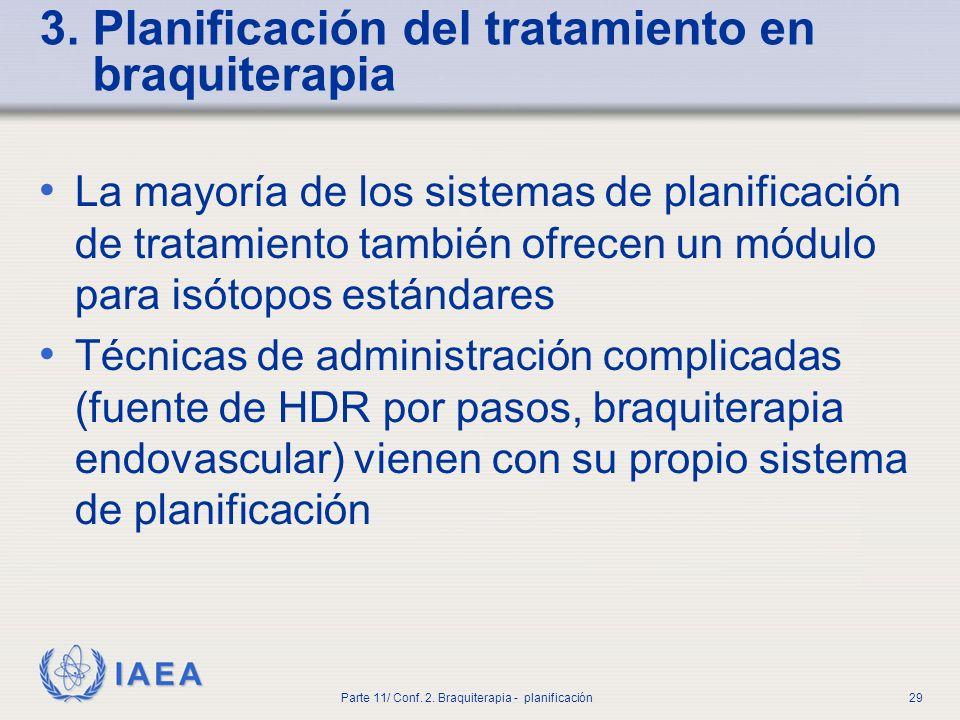 3. Planificación del tratamiento en braquiterapia