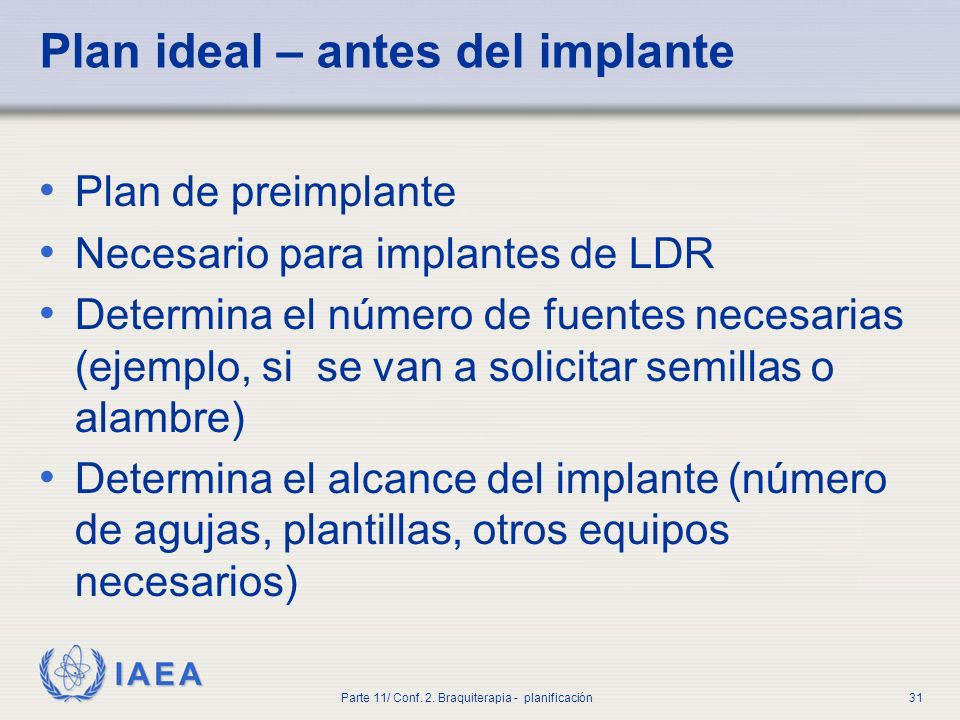 Plan ideal – antes del implante
