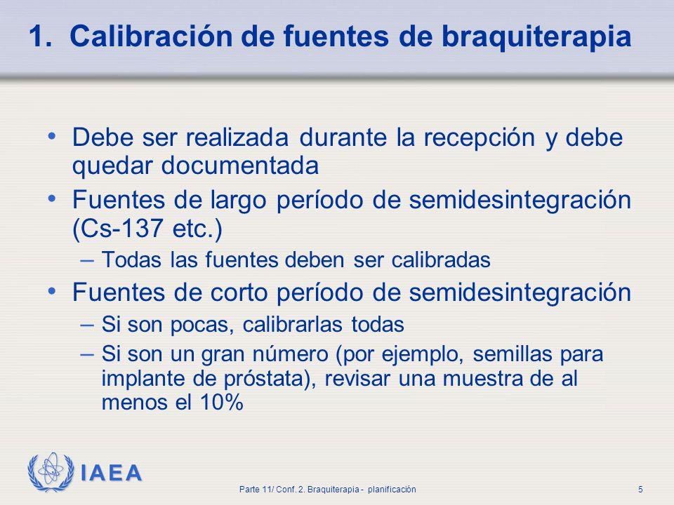1. Calibración de fuentes de braquiterapia