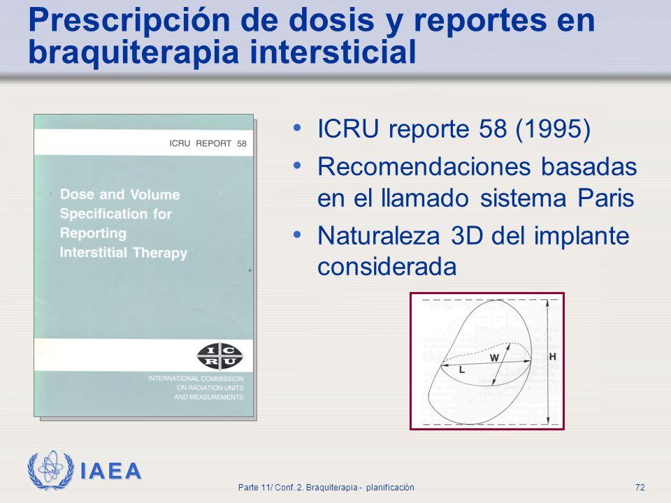 Prescripción de dosis y reportes en braquiterapia intersticial