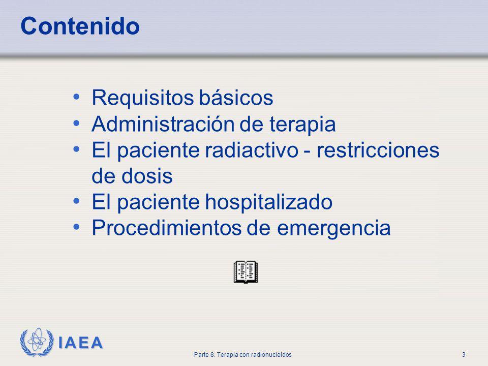 Contenido Requisitos básicos Administración de terapia
