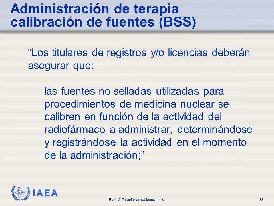 Administración de terapia calibración de fuentes (BSS)
