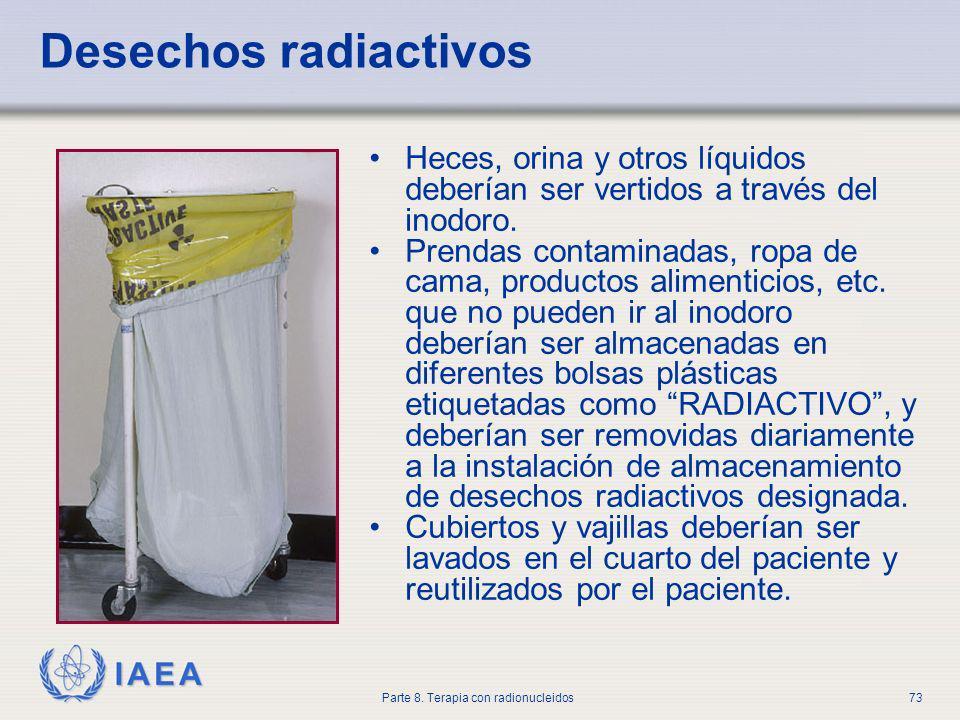 Desechos radiactivos Heces, orina y otros líquidos deberían ser vertidos a través del inodoro.