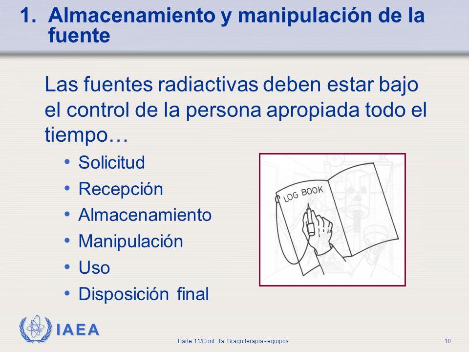 1. Almacenamiento y manipulación de la fuente