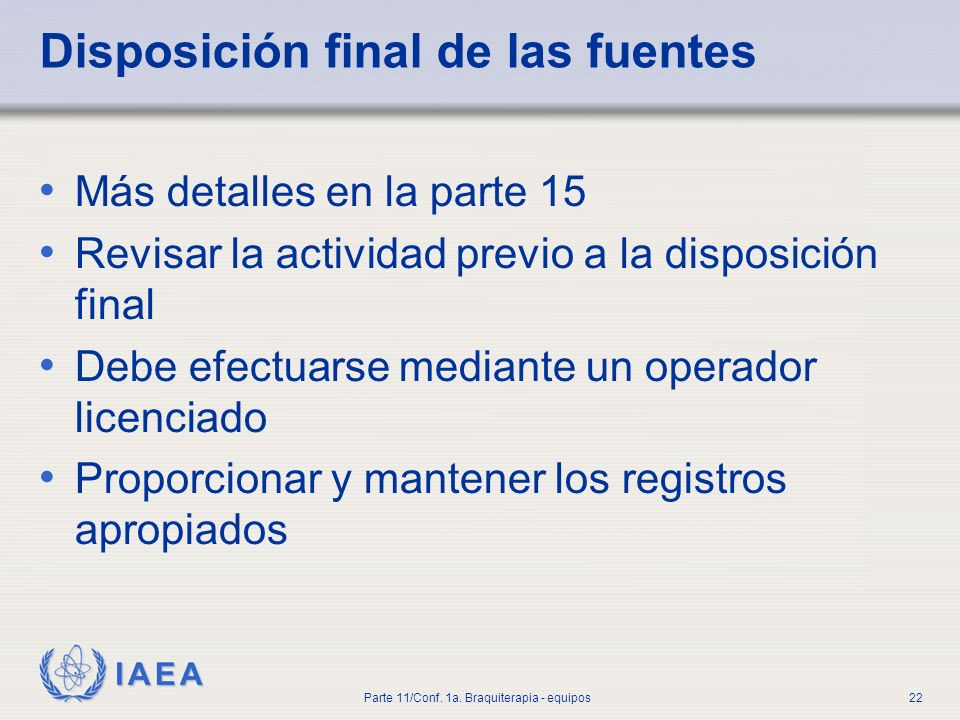 Disposición final de las fuentes