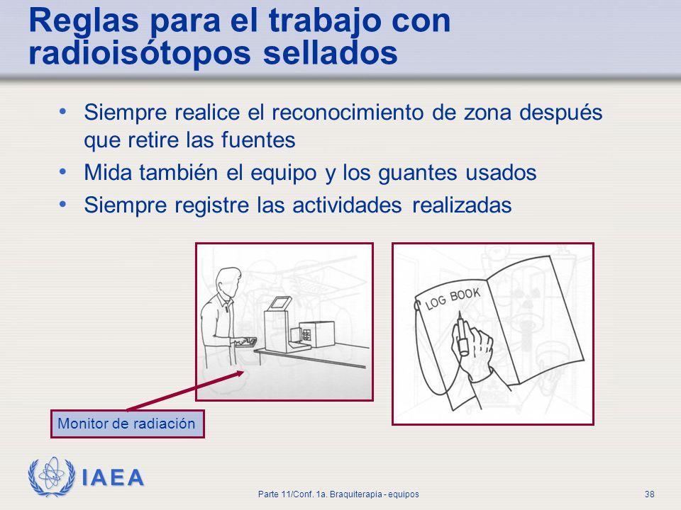 Reglas para el trabajo con radioisótopos sellados