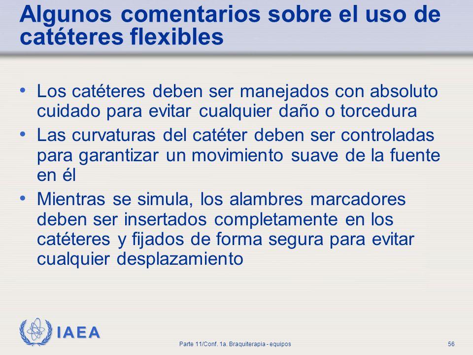 Algunos comentarios sobre el uso de catéteres flexibles