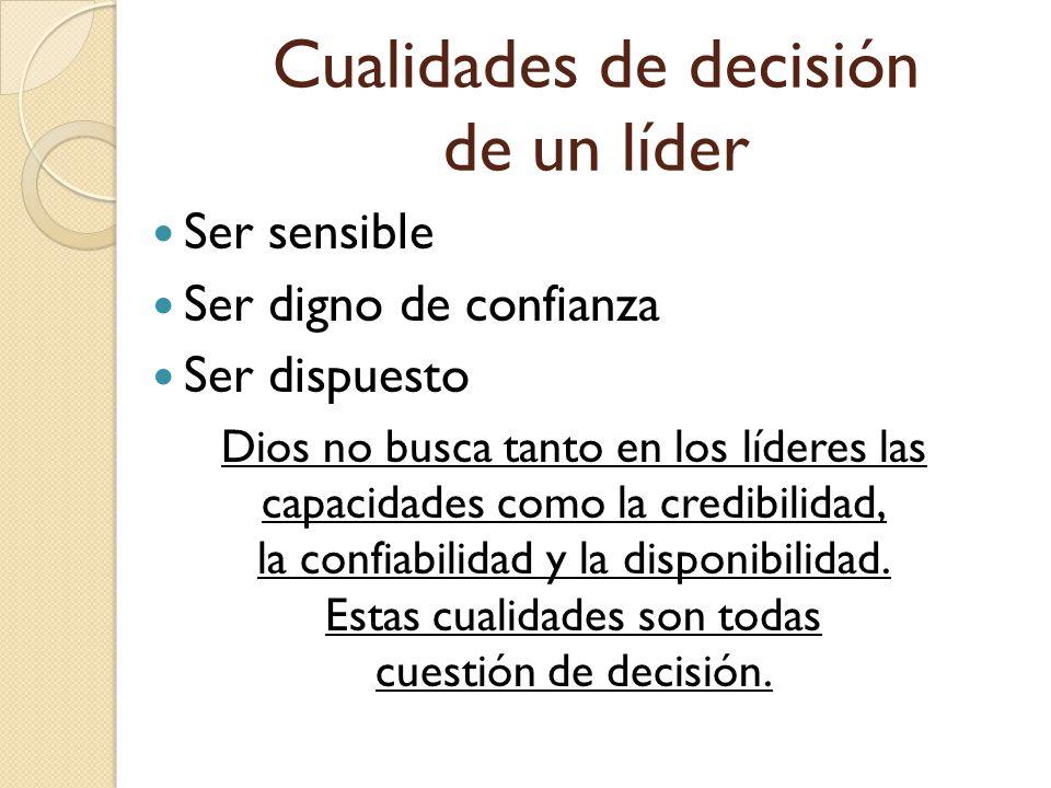 Cualidades de decisión de un líder