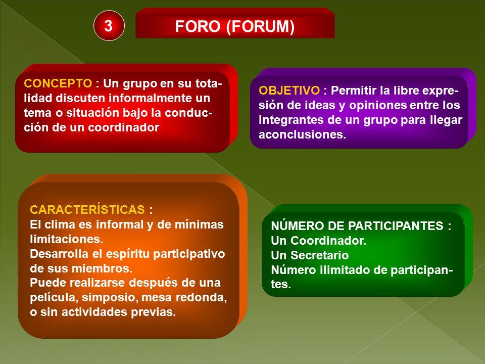 3 FORO (FORUM) CONCEPTO : Un grupo en su tota-