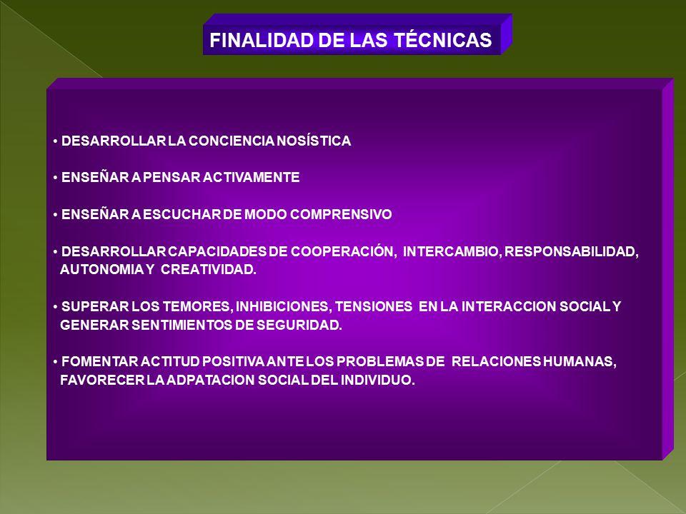 FINALIDAD DE LAS TÉCNICAS