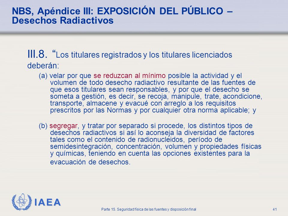 NBS, Apéndice III: EXPOSICIÓN DEL PÚBLICO – Desechos Radiactivos