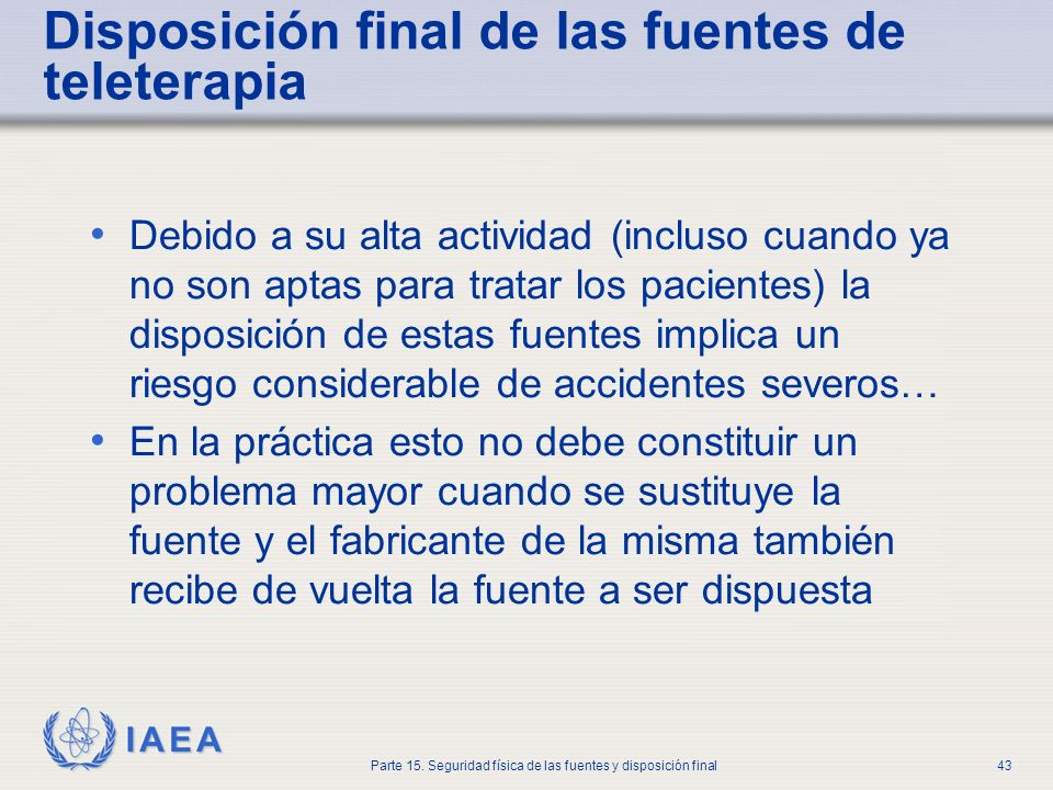 Disposición final de las fuentes de teleterapia