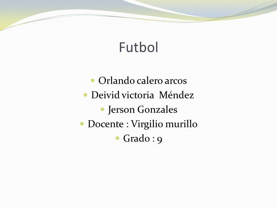Futbol Orlando calero arcos Deivid victoria Méndez Jerson Gonzales