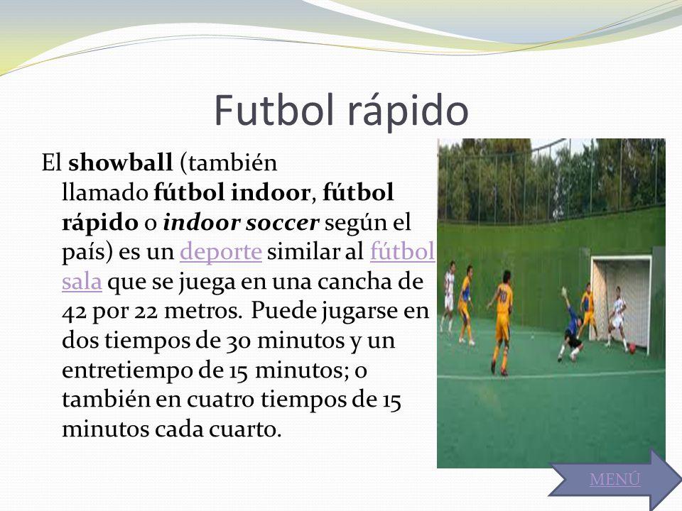 Futbol rápido