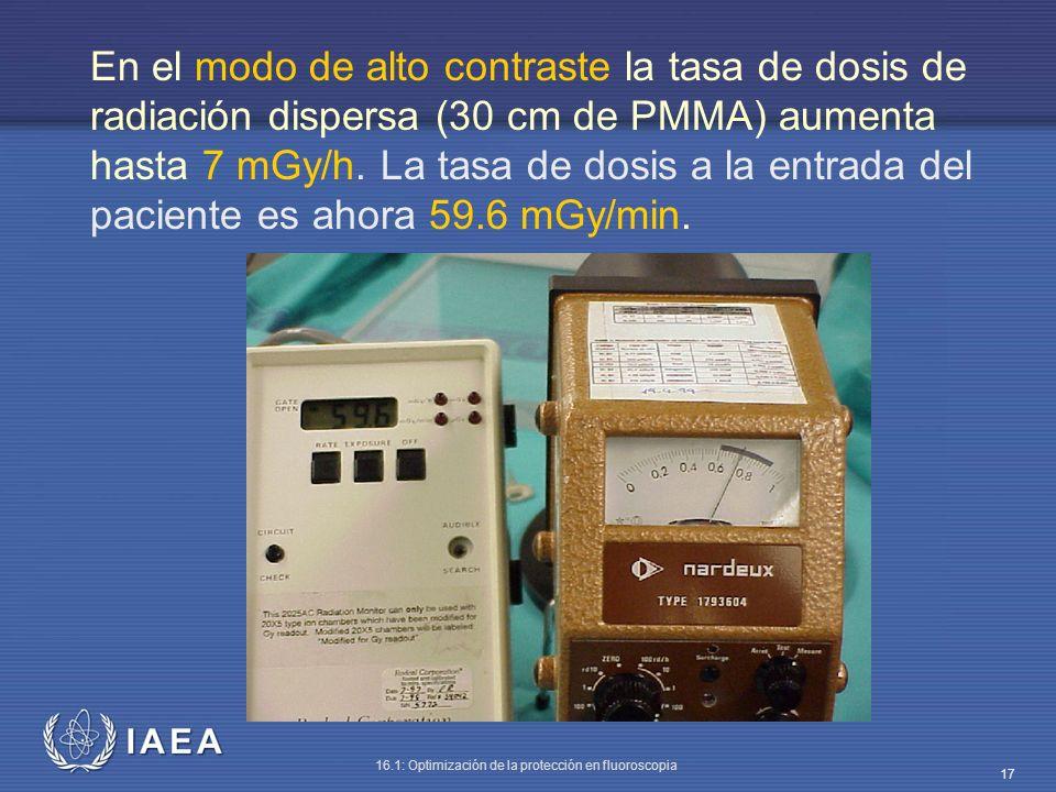 En el modo de alto contraste la tasa de dosis de radiación dispersa (30 cm de PMMA) aumenta hasta 7 mGy/h.