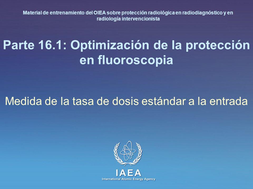 Parte 16.1: Optimización de la protección en fluoroscopia