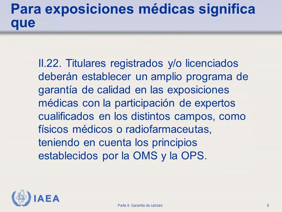 Para exposiciones médicas significa que