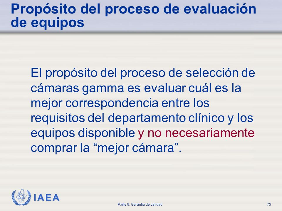 Propósito del proceso de evaluación de equipos