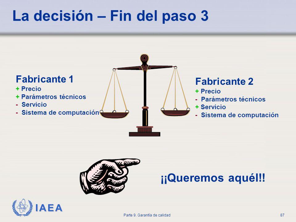 La decisión – Fin del paso 3
