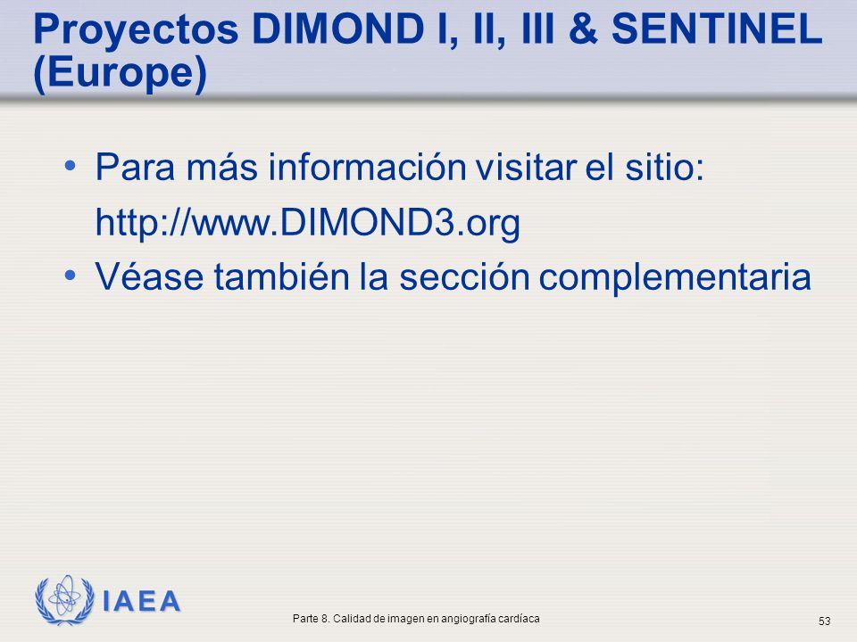 Proyectos DIMOND I, II, III & SENTINEL (Europe)