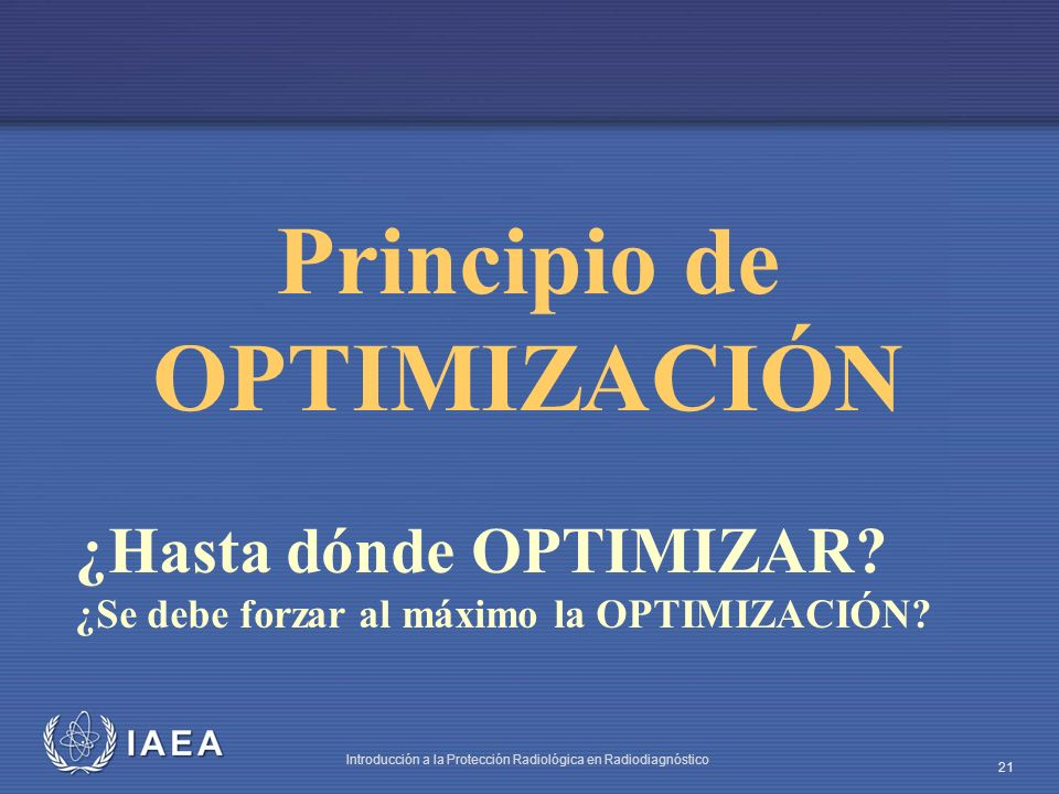 Principio de OPTIMIZACIÓN
